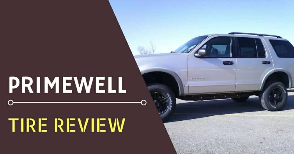 Primewell Tire Review