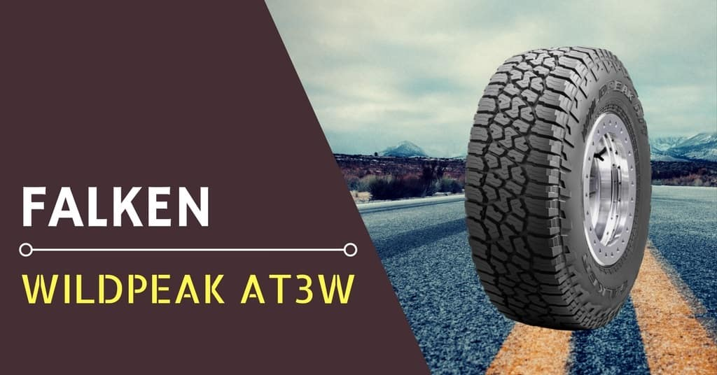2018 Falken Wildpeak AT3W Tire Review - Driving Press