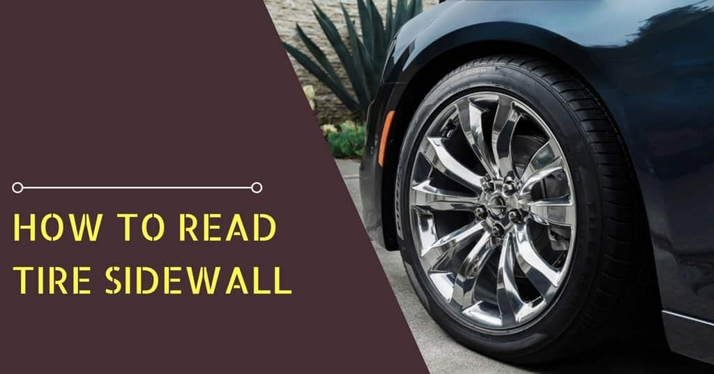 How to Read Tire Sidewall