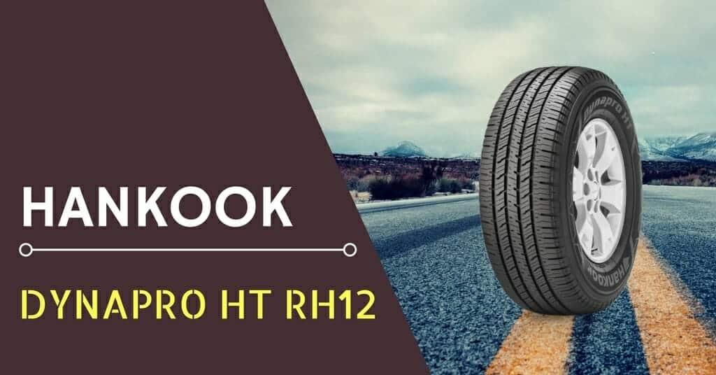Hankook Dynapro HT RH12 Review