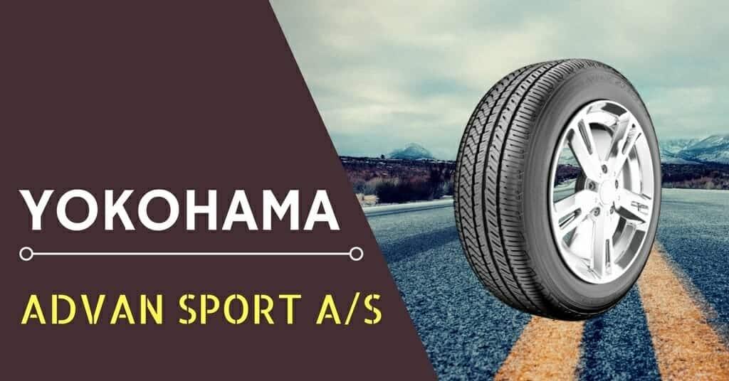 Yokohama Advan Sport AS Review
