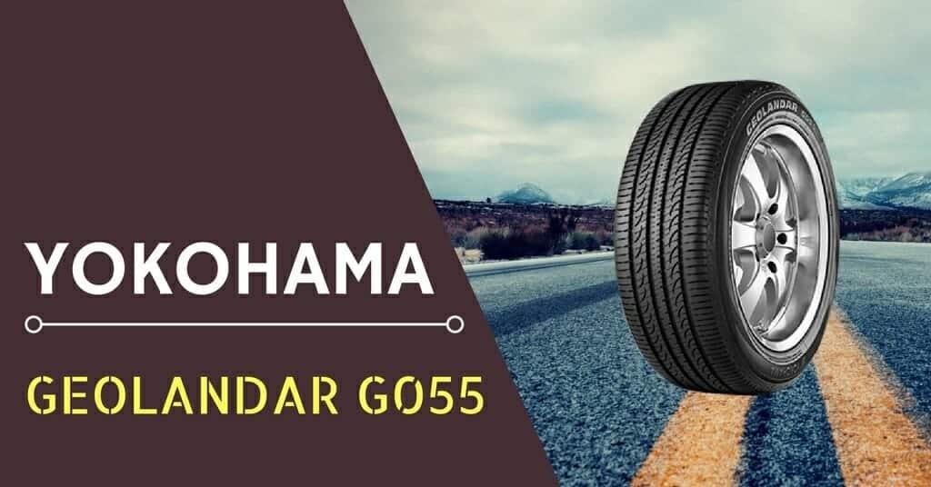 Yokohama Geolandar G055 Review
