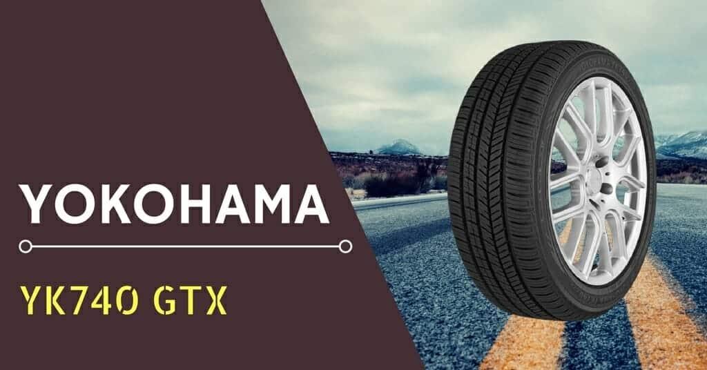 2019 Yokohama Yk740 Gtx Review Driving Press