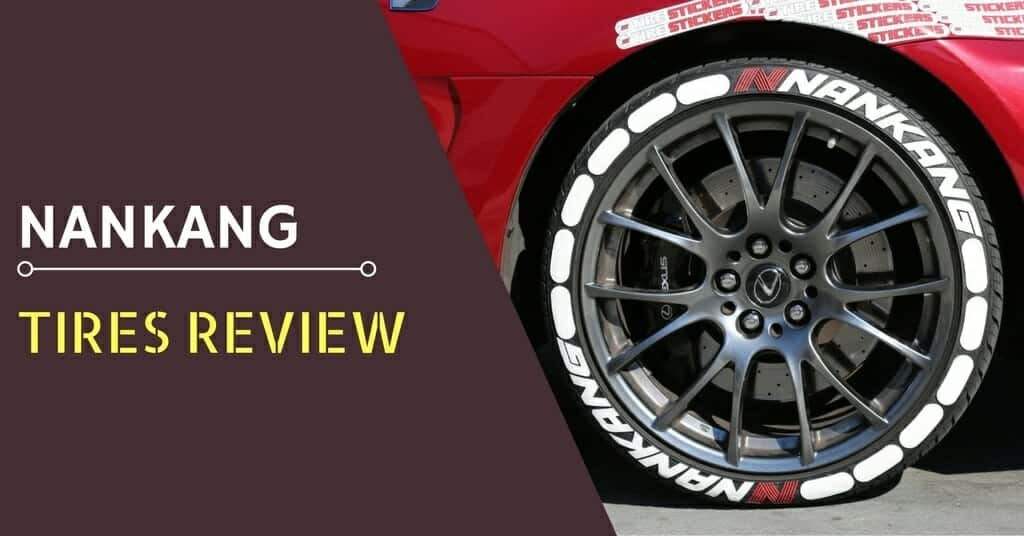 Nankang Tires Review - Featured Image