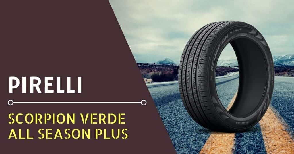 Pirelli Scorpion Verde All Season Plus Review - Feature Image