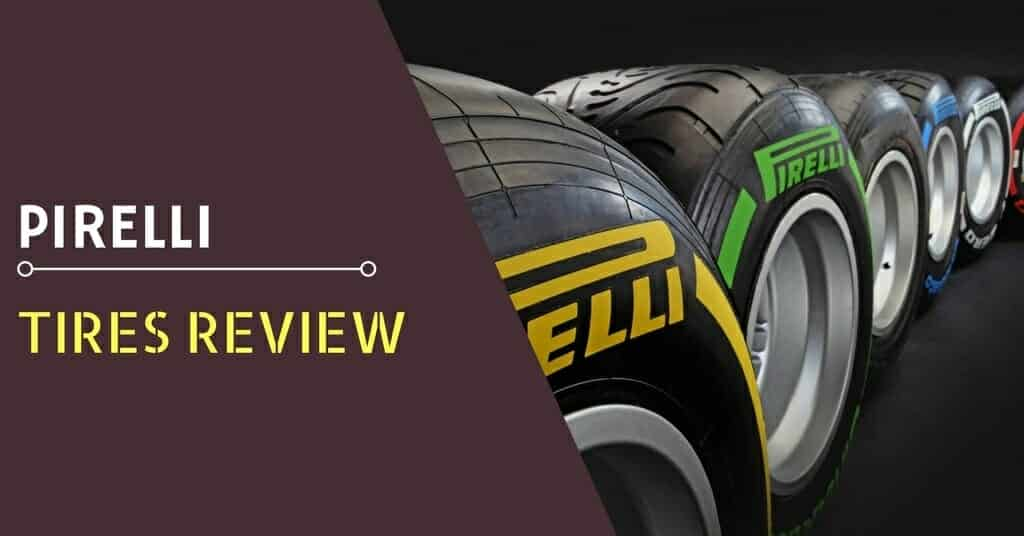 Pirelli Tires Review - Featured Image