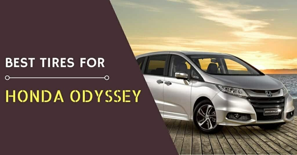 The Best Tires for the Honda Odyssey
